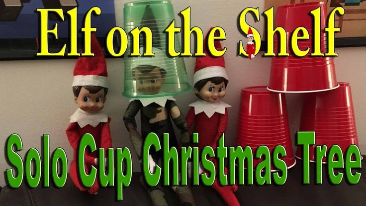 Elf on the Shelf - Solo Cup Christmas Tree