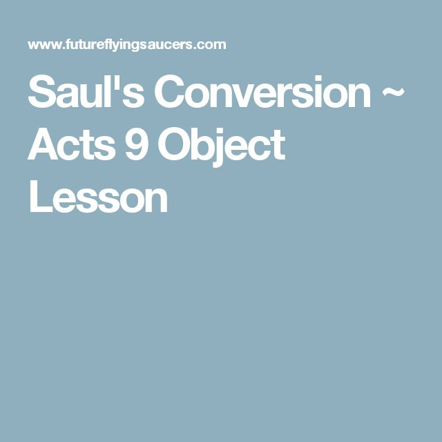 Saul's Conversion ~ Acts 9 Object Lesson