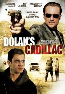 """FULL MOVIE! """"Dolan's Cadillac"""" (2010) """"Dolan's Cadillac"""" (2010) Tom Robinson (Wes Bentley), a once peaceful, law-abiding school teacher, has turned into an obsessed, vengeance machine, intent on killing the man who murdered his wife (Emmanuelle Vaugier) ruthless Las Vegas mob boss James Dolan (Christian Slater). 