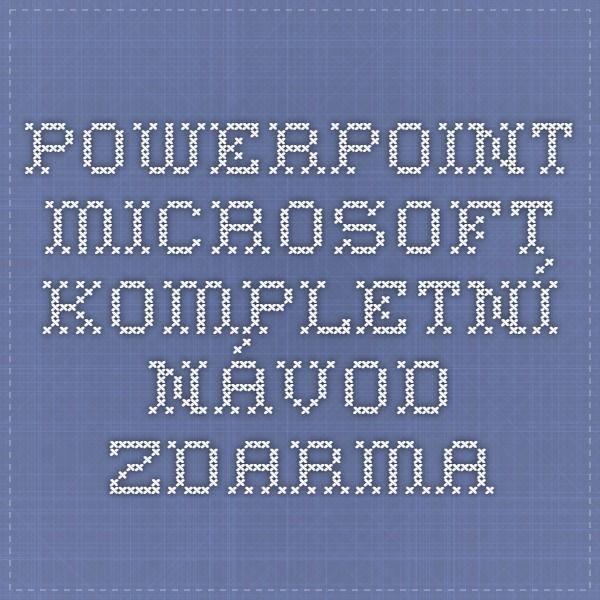 PowerPoint Microsoft - kompletní návod zdarma