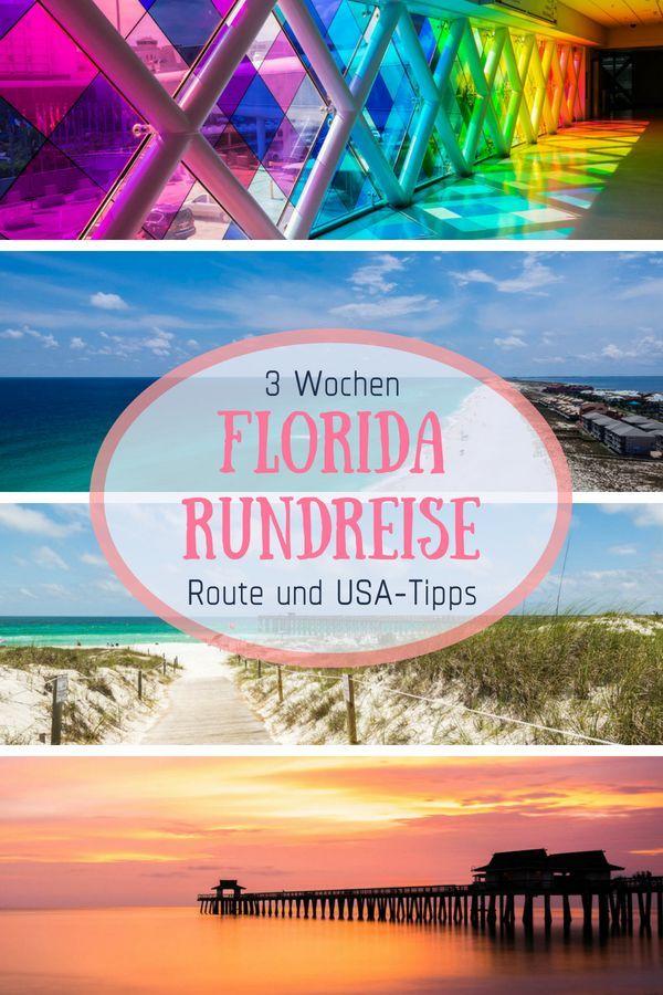 Florida Rundreise 3 Wochen Route Und Usa Tipps Rundreise Amerika Urlaub Reisen