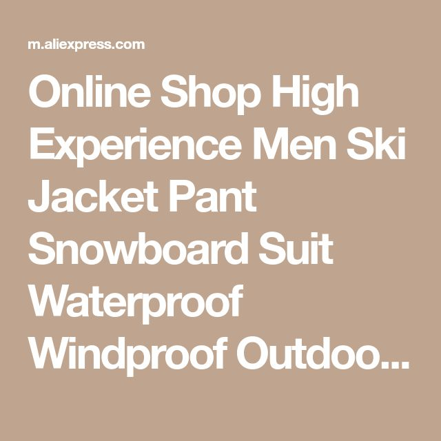 Online Shop High Experience Men Ski Jacket Pant Snowboard Suit Waterproof Windproof Outdoor Sport Wear Skiing Snowboard Suit Thermal Set New | Aliexpress Mobile