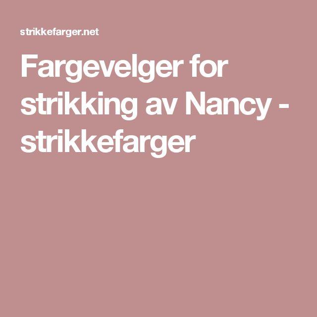 Fargevelger for strikking av Nancy - strikkefarger