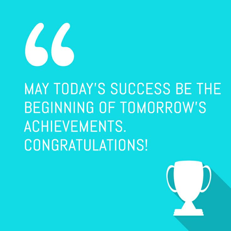 May today's success be the beginning of tomorrow's achievements. Congratulations! #sweetsms #quote #sms #text #iOS7 #congratulations #iPhone #app