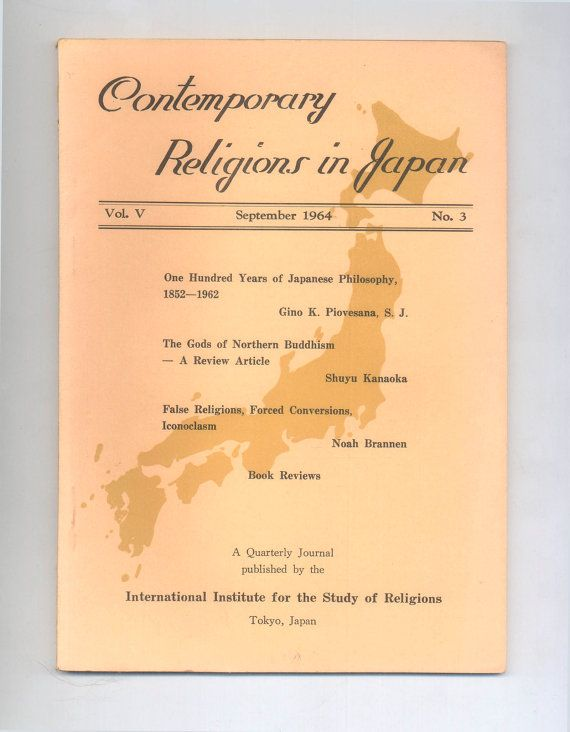 """Contemporary Religions in Japan"" Quarterly Journal, September 1964 With Articles on The Gods of Northern Buddhism &100 years of Japanese Philosophy. For sale  by ProfessorBooknoodle, $20.00"