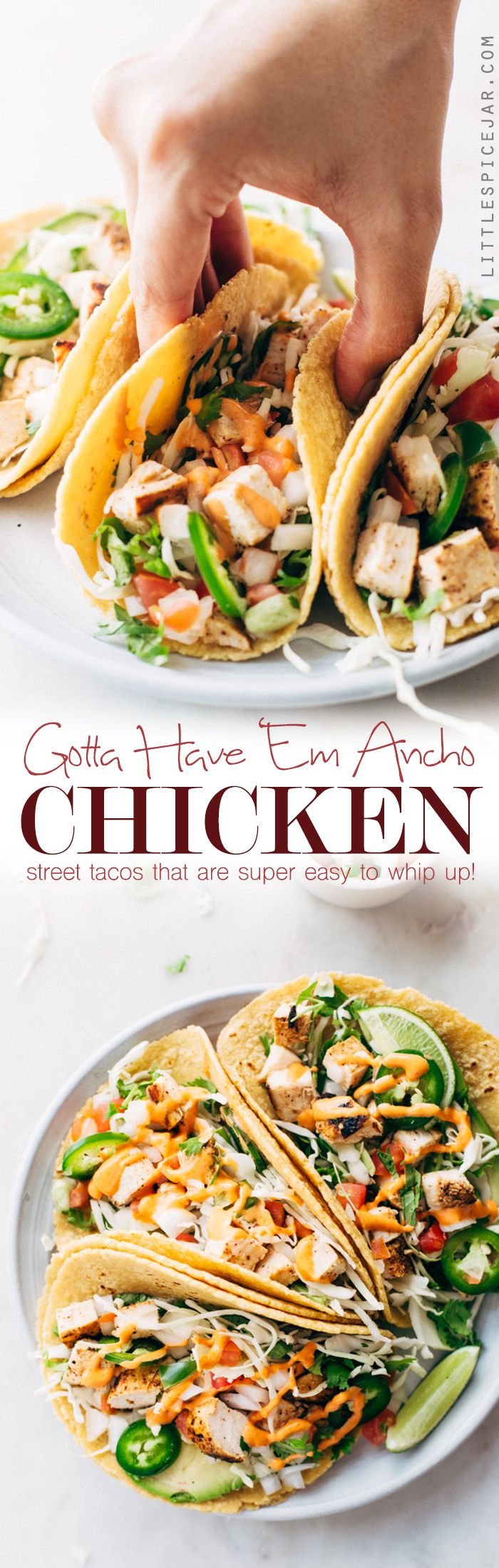 Gotta Have 'Em Ancho Chicken Street Tacos - a simple chicken street taco loaded with all your favorite taco toppings!