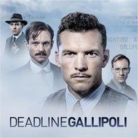 Deadline Gallipoli, Series 1 by Deadline Gallipoli