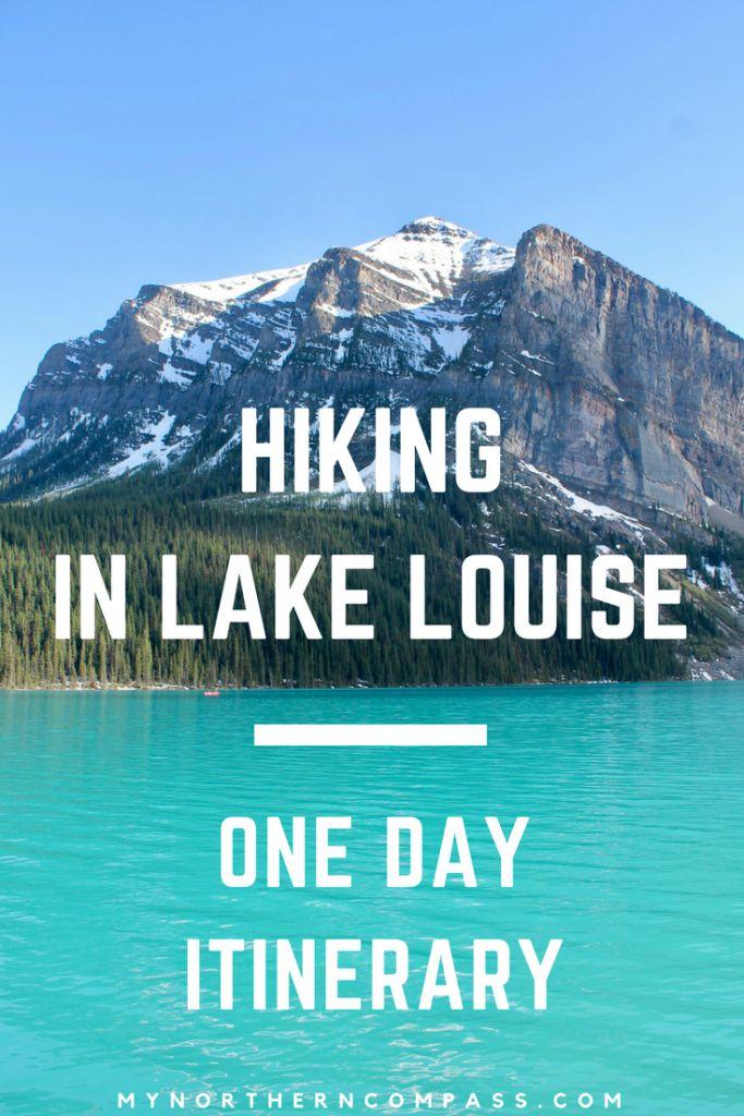 Hiking In Lake Louise - One Day Itinerary - Lake Agnes Teahouse, Lake Louise, Morain Lake
