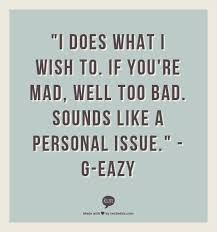Image result for g eazy quotes