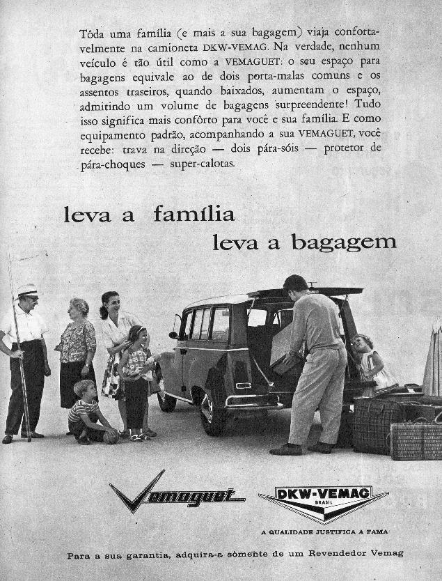 """PROPAGANDAS NACIONAIS...eita """"carrinho valente!"""" Meus pais compraram uma dessas. Era muito bom automóvel."""