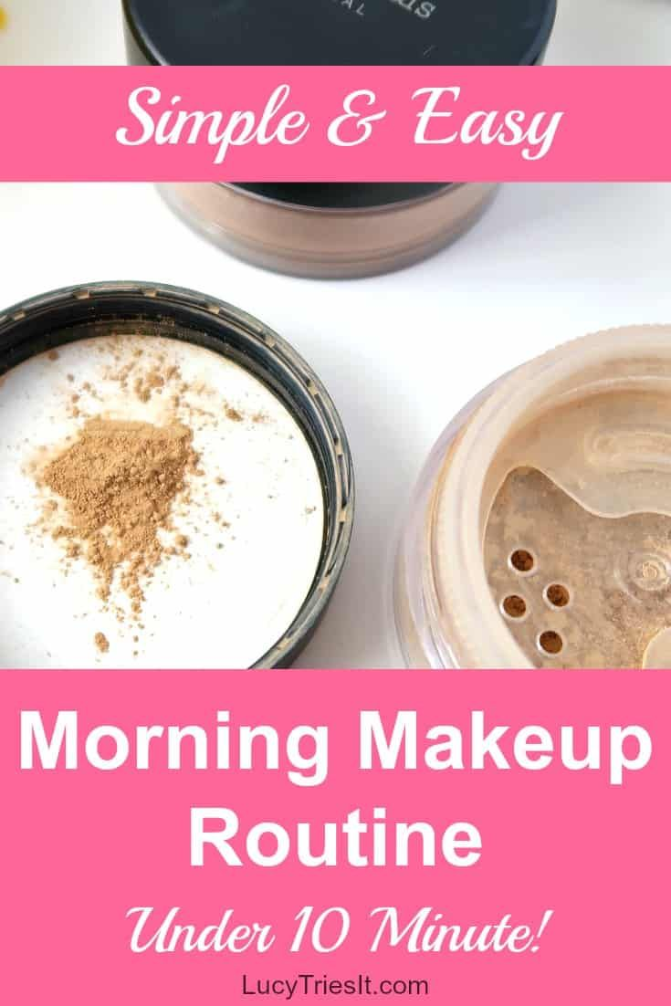 Need a super simple and easy morning makeup routine for those busy mornings? Look no further! Learn how to put together a nice makeup look in under 10 minutes. Click for details!