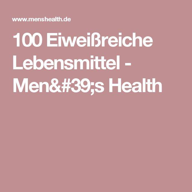 100 Eiweißreiche Lebensmittel - Men's Health