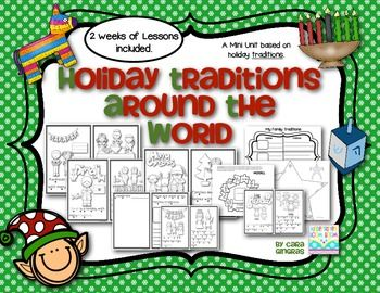 Holiday Traditions Around The World - Mini Unit based on learning different holiday traditions from different areas around the world. (Kindergarten and First Grade Social Studies) $