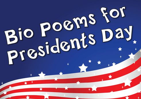 Bio Poems for President's Day from Laura Candler.  Use this free resource for students to create ANY kind of bio poem.   Add a narrator or two to tie the poems together. Then, create a parent program or class presentation where students READ their poems Readers Theater style.