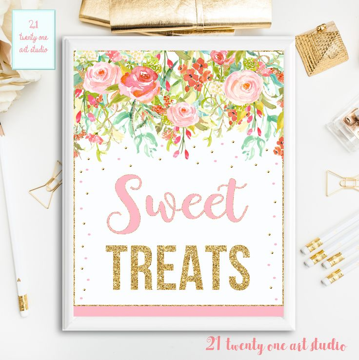Floral Sweet Treats Sign, Pink and Gold Sweet Treats Sign, Table Sign, Pink and Gold Printable Party Sign, INSTANT DOWNLOAD