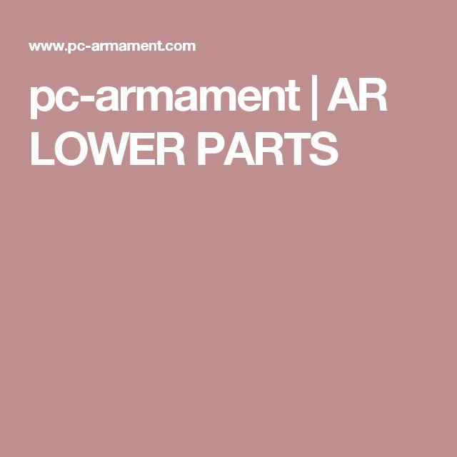 pc-armament | AR LOWER PARTS