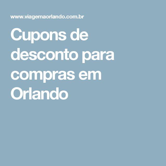 Cupons de desconto para compras em Orlando