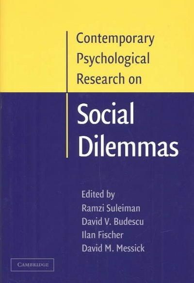 Contemporary Psychological Research on Social Dilemmas