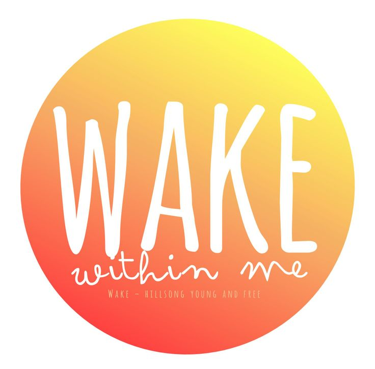 Lyric lyric wake hillsong : 39 best Hillsong Young and Free images on Pinterest   Teenagers ...