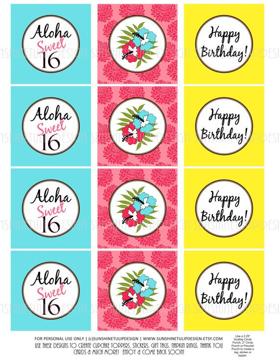 """Aloha Sweet """"16"""" let's party! Print at home! Sweet 16 LUAU Birthday Party Printable by sunshinetulipdesign, $6.50"""