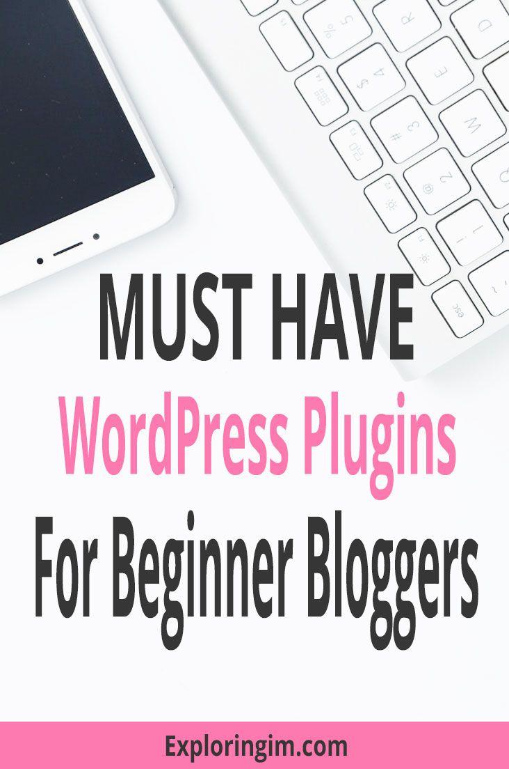 Must Have WordPress Plugins For Beginner Bloggers | Pinterest
