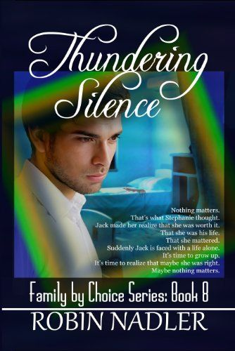 Thundering Silence (Family by Choice) by Robin Nadler, http://www.amazon.com/dp/B00BUFLO72/ref=cm_sw_r_pi_dp_Ex4qrb1Z9PD1E