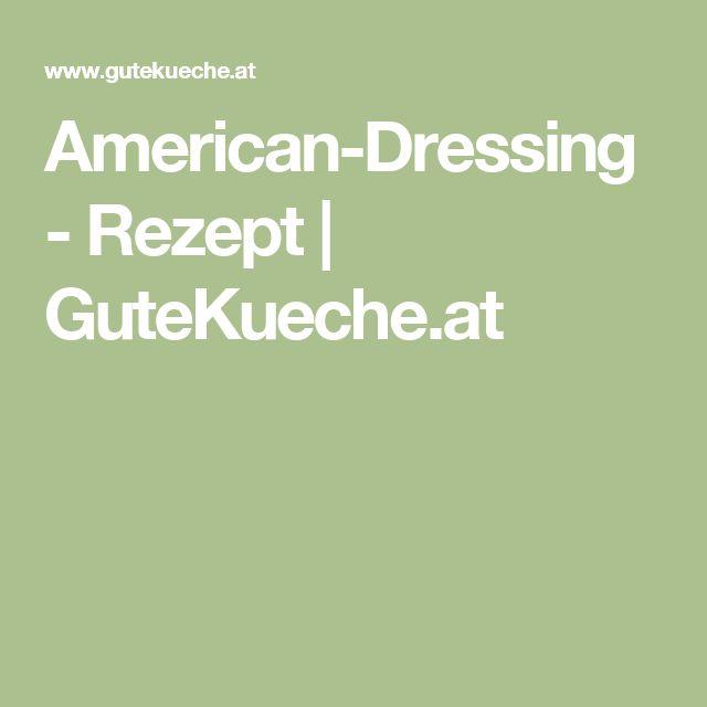 American-Dressing - Rezept | GuteKueche.at