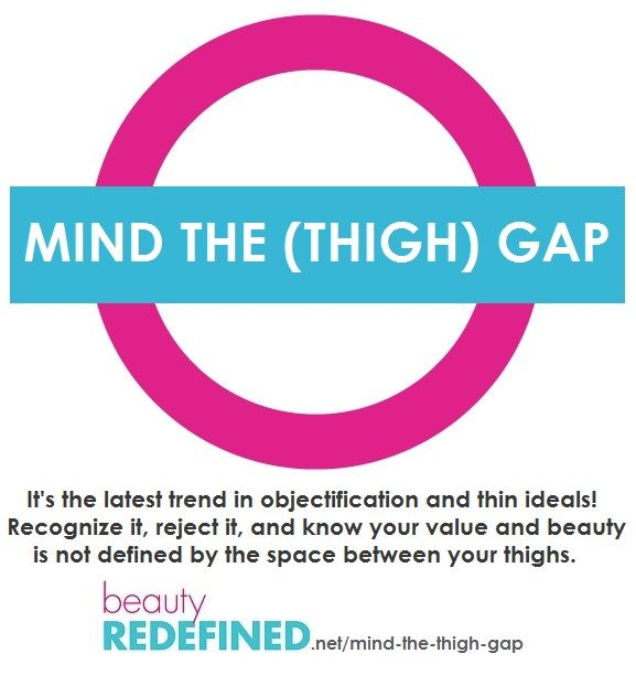 Mind the Thigh Gap Beauty Redefined << THIS IS SOOOOO GOOOD!!! Read, repin, talk to your friends about it, share on Facebook, all that good stuff.