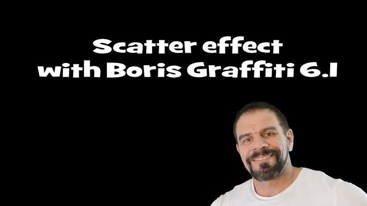 Boris Graffiti 6.1, scatter effect. - YouTube
