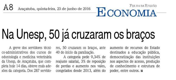 Na Unesp, 50 já cruzaram os braços. Fonte: Folha da Região