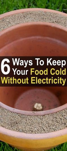6 Ways to Keep Your Food Cold Without Electricity