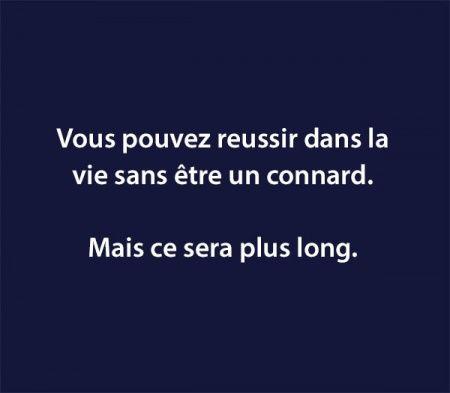 #réussite #connard #long #vie
