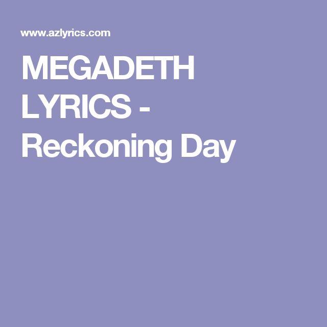 MEGADETH LYRICS - Reckoning Day