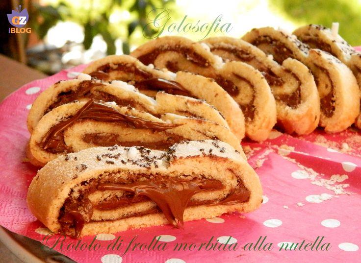 Rotolo di frolla morbida alla nutella, ricetta dolci