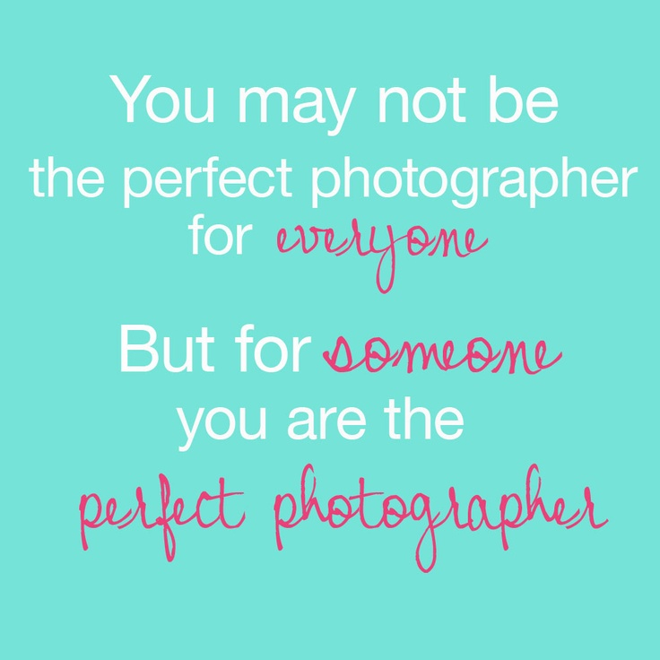 Inspirational words for fellow photographers