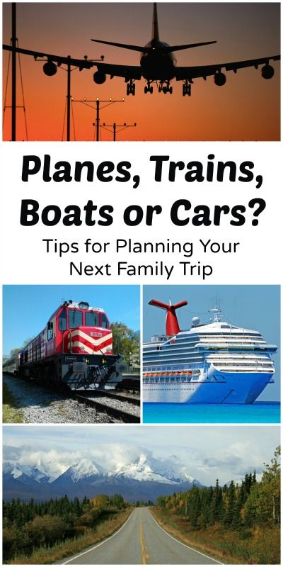 Family Trips--Planes, Trains, Boats or Cars? Choosing HOW to get where you are going for a family trip can be a big decision. These resources can help you choose which transportation might be best for your next family trip.