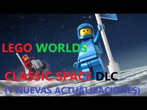 RESEÑA PACK CLASSIC SPACE Y ACTUALIZACIONES LEGO WORLDS