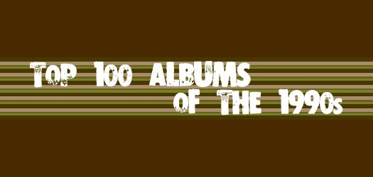Top 100 Albums of the 1990s