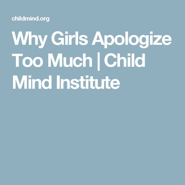 Why Girls Apologize Too Much | Child Mind Institute