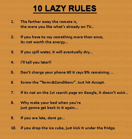 Love #10: Colleges Life, Funny Pics, Lazy Rules, Life Rules, Funny Quotes, Funny Stuff, Houses Rules, The Rules, 10 Lazy