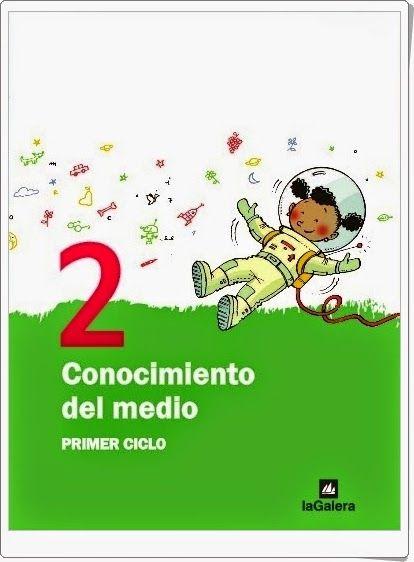 """Libro Digitalizado de Editorial """"La Galera"""", proyecto """"Espiral"""", de 2º de Educación Primaria, área de Conocimiento del Medio."""