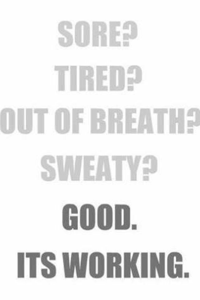 This is what i tell myself during spin class lol