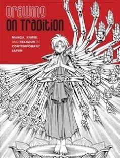 Drawing on Tradition: Manga Anime and Religion in Contemporary Japan free download by Jolyon Baraka Thomas ISBN: 9780824835897 with BooksBob. Fast and free eBooks download.  The post Drawing on Tradition: Manga Anime and Religion in Contemporary Japan Free Download appeared first on Booksbob.com.