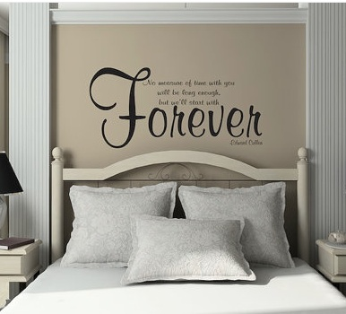 """This is the real quote, but this is an awesome idea! """"No measure of time with you will be long enough, but let's start with forever ♥"""""""