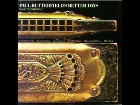 Paul Butterfield  - New Walkin' Blues