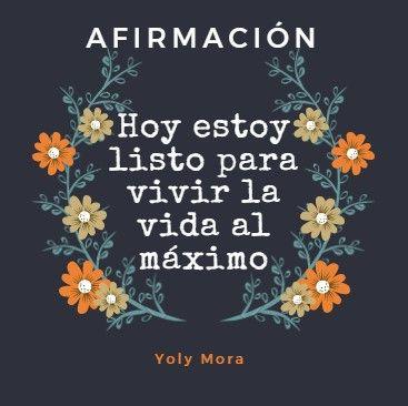 AFIRMACIÓN. Hoy estoy listo para vivir la vida al máximo.   #Reiki #Péndulo #Valencia #Afirmaciones #Zodiaco #Signos #Horóscopo #YolyMora #Carabobo #Astrologia #Mindfulness #Angeles #Meditación #Budismo #Tarot #Arcangeles #EscuelaDeAstrologiaProyectoAzul #Astros #Alma #Espiritualidad #Mandalas astrologiayalma.blogspot.com