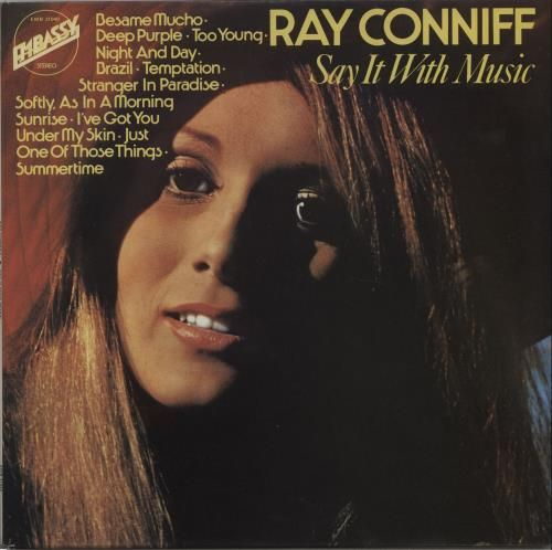 Ray Conniff Say It With Music 1974 UK vinyl LP EMB 31040