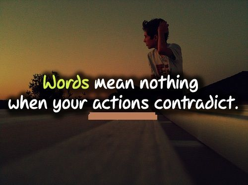 Words Are Nothing Actions Are Everything Don T Tell Me: Pinterest • The World's Catalog Of Ideas