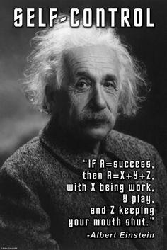 Self Control: If A U003d Success   Albert Einstein