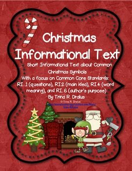 Informational Text for Christmas (Short Passages about Christmas Symbols) RI.1, RI.2, RI. 4, and RI.6 by Trina R. Dralus ($) #informationaltext #christmasinformationaltext #christmas